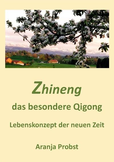 Buch: Zhineng - das besondere Qigong